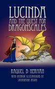 Lucinda and the Quest for Dragonscales - Raquel B. Herman, B. Herman