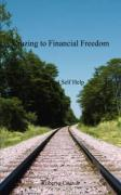 Cruzing to Financial Freedom: Financial Self Help - Cruz, Roberto, Jr.
