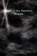 Plight of the Manchun Empire - Burns, Walter Louis