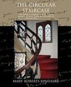 The Circular Staircase - Rinehart, Mary Roberts