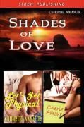 Shades of Love [Let's Get Physical: Hard at Work] - Amour, Cherie