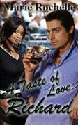 A Taste of Love: Richard - Rochelle, Marie