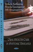 Oral Health Care in Systemic Diseases - Sutthavong, Sirikarn