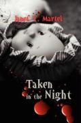 Taken in the Night - Martel, Janet Y.