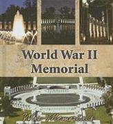 World War II Memorial - Robins, Maureen Picard