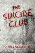 The Suicide Club - Starliper, Corey