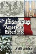 African Heritage, American Experience - Amina, Akili