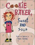 Cookie Baker, Sweet and Sour - Cowling, Chani