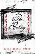 Vertical Coffins: The Gallery - Pedue, Susan Debrah
