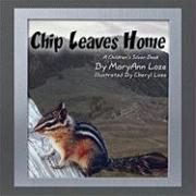 Chip Leaves Home - Loze, Maryann