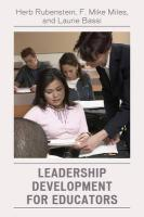 Leadership Development for Educators - Rubenstein, Herb; Miles, F. Mike; Bassi, Laurie