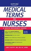 Medical Terms for Nurses: A Quick Reference Guide - Duffey, Janet