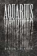 Aquarius - Jackson, Byron