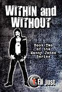 Within and Without: Book Two of the Manny Jones Series - Just, Eli