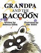 Grandpa and the Raccoon - Odom, Rebecca