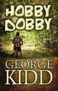 Hobby Dobby - Kidd, George