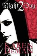 Night 2 Day - Deman, Karen