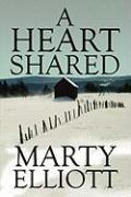 A Heart Shared - Elliott, Marty
