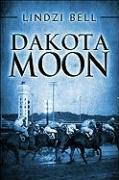 Dakota Moon - Bell, Lindzi