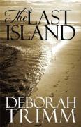 The Last Island - Trimm, Deborah