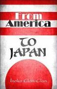 From America to Japan - Clan-Clan, Inoko