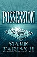 Possession - Farias II, Mark