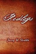 Redlegs - Grable, Jerry W.