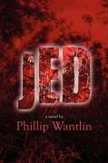 Jed - Wantlin, Phillip
