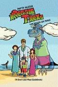 Rrreggie T. Rex's Vacation on Maui: A Story and Maui Guidebook - Alessi, Patty