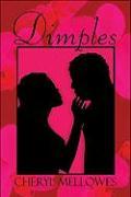 Dimples - Mellowes, Cheryl