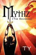 Mythz: The Beginning - Ty