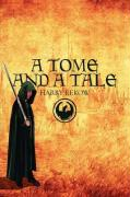 A Tome and a Tale - Rekow, Harry