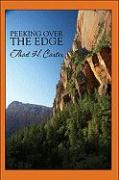 Peeking Over the Edge - Carter, Thad H.