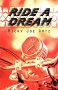 Ride a Dream - Artz, Ricky Joe