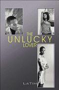 The Unlucky Lover - Latim