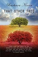 That Other Tree - Nixon, Barbara