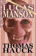 Lucas Manson - Hauck, Thomas A.