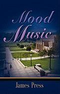 Mood Music - Press, James