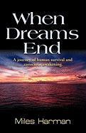 When Dreams End - Harman, Miles