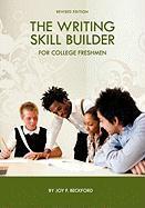 The Writing Skill Builder for College Freshmen - Beckford, Joy F.