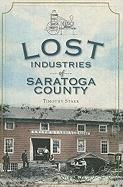 Lost Industries of Saratoga County - Starr, Timothy