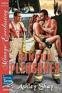 Sinful Pleasures [The American Heroes Collection] (Siren Publishing Menage Everlasting) - Shay, Ashley