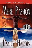 Mere Passion [Ocean Shifters 2] (Siren Publishing Classic) - Harris, Daisy
