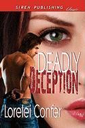 Deadly Deception (Siren Publishing Classic) - Confer, Lorelei