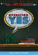 Operation Yes - Holmes, Sara Lewis