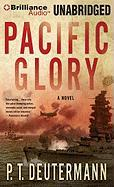 Pacific Glory - Deutermann, P. T.