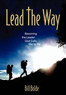 Lead the Way - Bolde, Bill