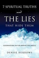 7 Spiritual Truths and the Lies That Hide Them - Burrows, Denise