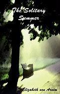 The Solitary Summer - Von Arnim, Elizabeth