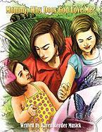 Mommy, Why Does God Love Me? - Musick, Karen Reeder